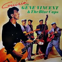 Cruisin' — Gene Vincent & the Blue Caps