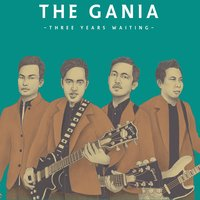 Three Years Waiting — Tha Gania, The Gania
