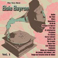 The Very Best: Elsie Bayron Vol. 1 — Elsie Bayron