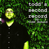 Todd's Second Record — Todd Donald