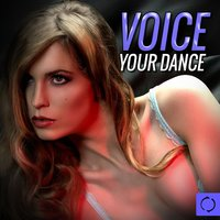 Voice Your Dance — сборник