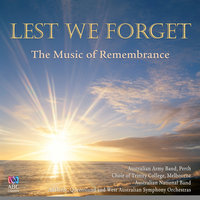 Lest We Forget: The Music Of Remembrance — сборник