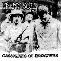 Casualties of Progress — Enemy Soil