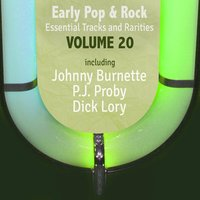 Early Pop & Rock Hits, Essential Tracks and Rarities, Vol. 20 — сборник