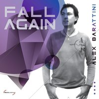 Fall Again — Alex Barattini