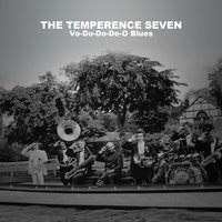 Vo-Do-Do-De-O Blues — The Temperence Seven