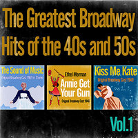 The Greatest Broadway Hits of the 1940s-50s Vol. 1 — сборник