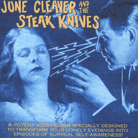June Cleaver and The Steak Knives — June Cleaver & The Steak Knives