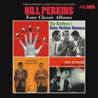Four Classic Albums (The Five / The Brothers! / Tenors Head-On / On Stage) — Bill Perkins