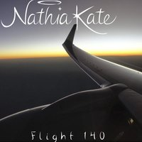 Flight 140 — Nathia Kate