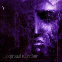 Undeground Collection, Vol. 7 — сборник