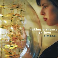 Taking a Chance on Love — Simone