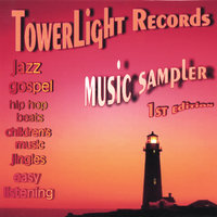 Music Sampler 1st edition — TowerLight Records
