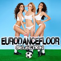Eurodancefloor Selection — сборник