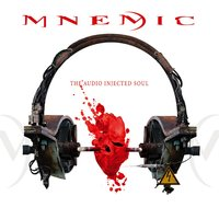 The Audio Injected Soul — Mnemic