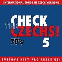 Check The Czechs! 70´s -  International Songs in Czech Versions, Pt. 5 — сборник