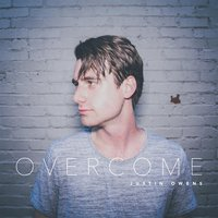 Overcome — Justin Owens