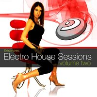Electro House Sessions Vol.2 — сборник