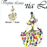 Virginia Louise — Michael Butler