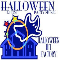 Halloween Ghost Party Music — Halloween Hit Factory
