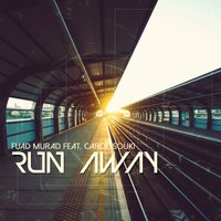 Run Away — Fuad Murad