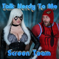 Talk Nerdy to Me — Screen Team