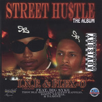 Street Hustle - The Album — I.N.F & Flex-O