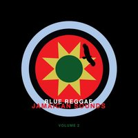 Blue Reggae - Jamaican Sounds, Vol. 2 — сборник