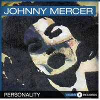 Personality — Johnny Mercer