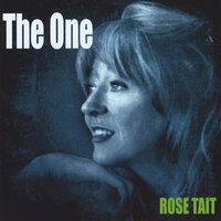 The One — Rose Tait
