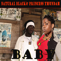Baby — Princess Thundah feat. Natural Black