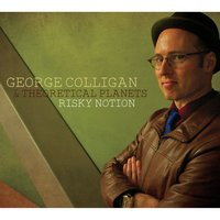 Risky Notion — George Colligan, George Colligan & Theoretical Planets, Theoretical Planets
