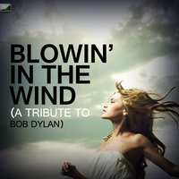 Blowin' In the Wind (A Tribute to Bob Dylan) — Ameritz Tribute Standards