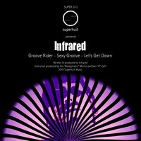 Groove Rider - EP — Infrared