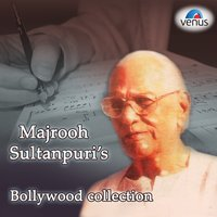 Majrooh Sultanpuri's Bollywood Collection — сборник