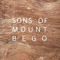 Sons of Mount Bego — Sons Of Mount Bego