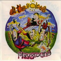 Playground — All the Voices