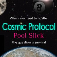 Pool Slick — Cosmic Protocol