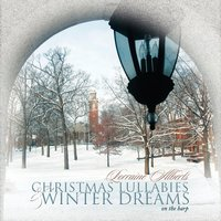 Christmas Lullabies And Winter Dreams On The Harp — Lorraine Alberts Harpist