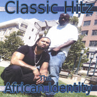 Classic Hitz — The African Identity