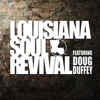 Love into My Life — Louisiana Soul Revival