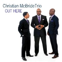 Out Here — Christian McBride