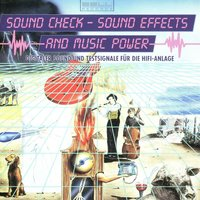 Sound Check - Sound Effects And Music Power — сборник