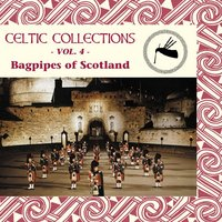 Celtic Collections, Vol. 4 - Bagpipes of Scotland — Hamish Moore