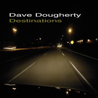 Destinations — Dave Dougherty