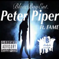 Peter Piper — Fame, BloccBoyEnt