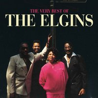 The Very Best Of The Elgins — The Elgins