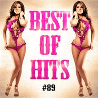 Best Of Hits Vol. 89 — Best Of Hits