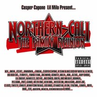 Northern Cali Rap Artists: The Family Reunion — сборник