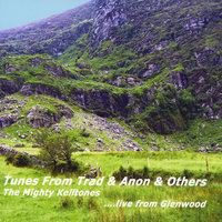 Tunes From Trad & Anon & Others — The Mighty Kelltones
